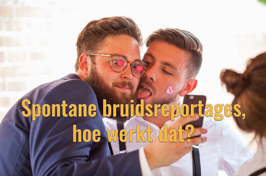 Spontane bruidsreportages, hoe werkt dat?