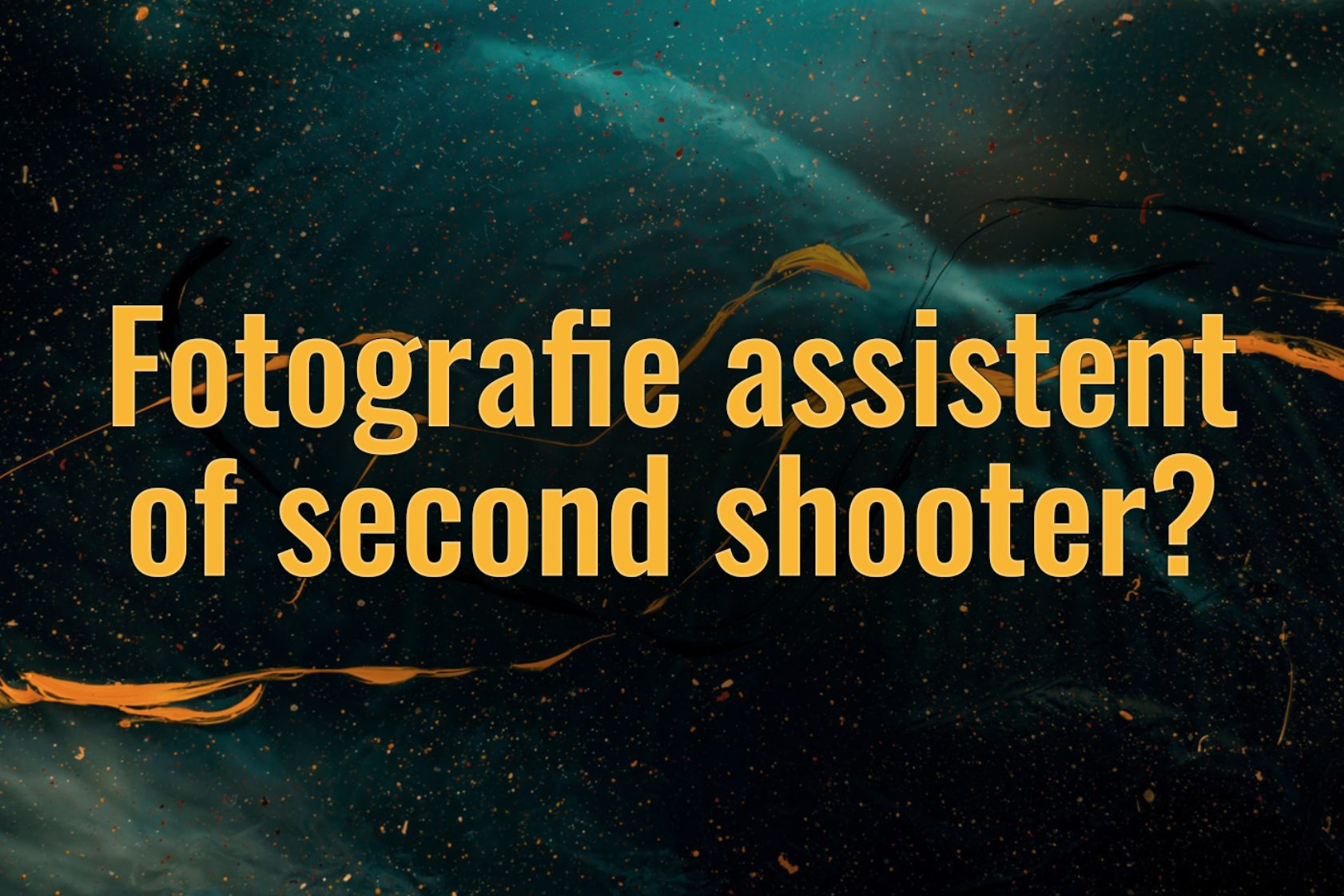 Fotografie assistent of second shooter?
